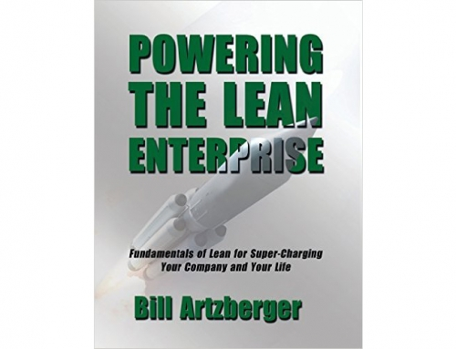 Powering the Lean Enterprise, by Bill Artzberger